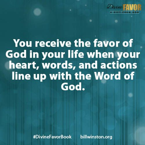 You Receive The Favor Of God In Your Life When You Heart Words And