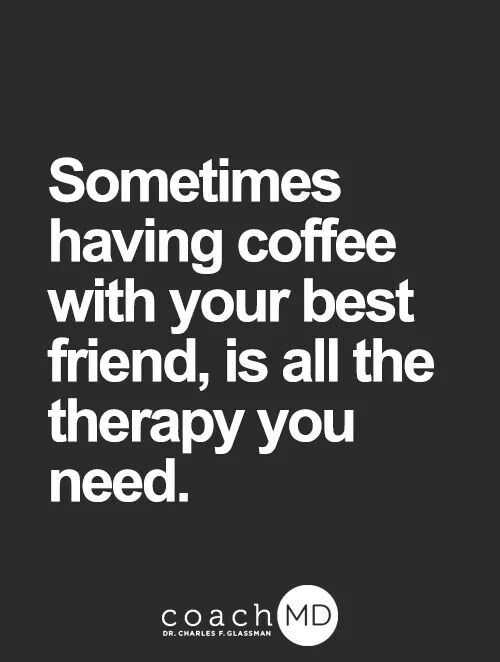 true that best friend is my husband we love our coffee time