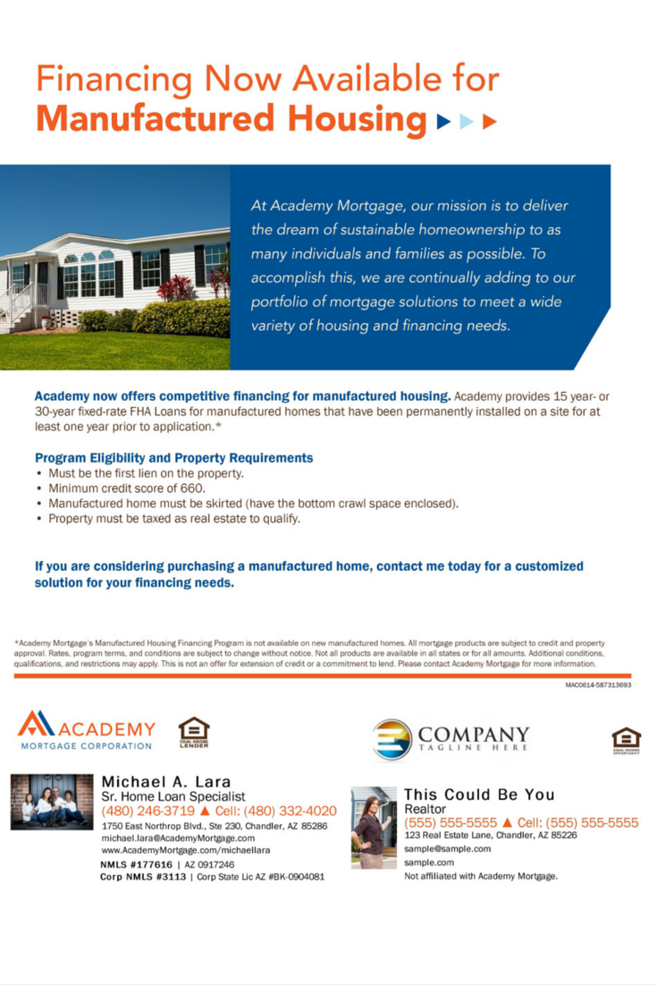 Financing Now Available For Manufactured Housing Michael Lara Loan Officer With Academy Mortgage Chandler Branch Manufactured Home Mortgage Home Ownership