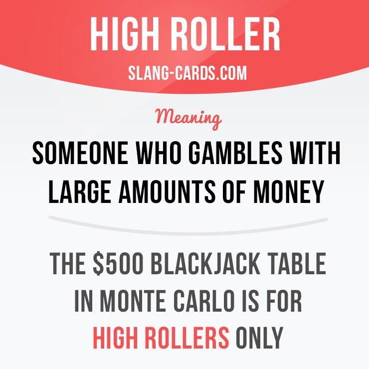 High Roller Meaning