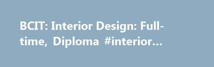 BCIT Interior Design Full Time Diploma Jobs