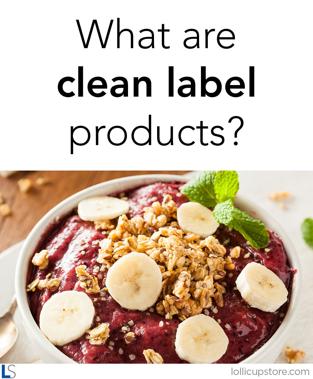 What are clean label products? Clean eating, Clean