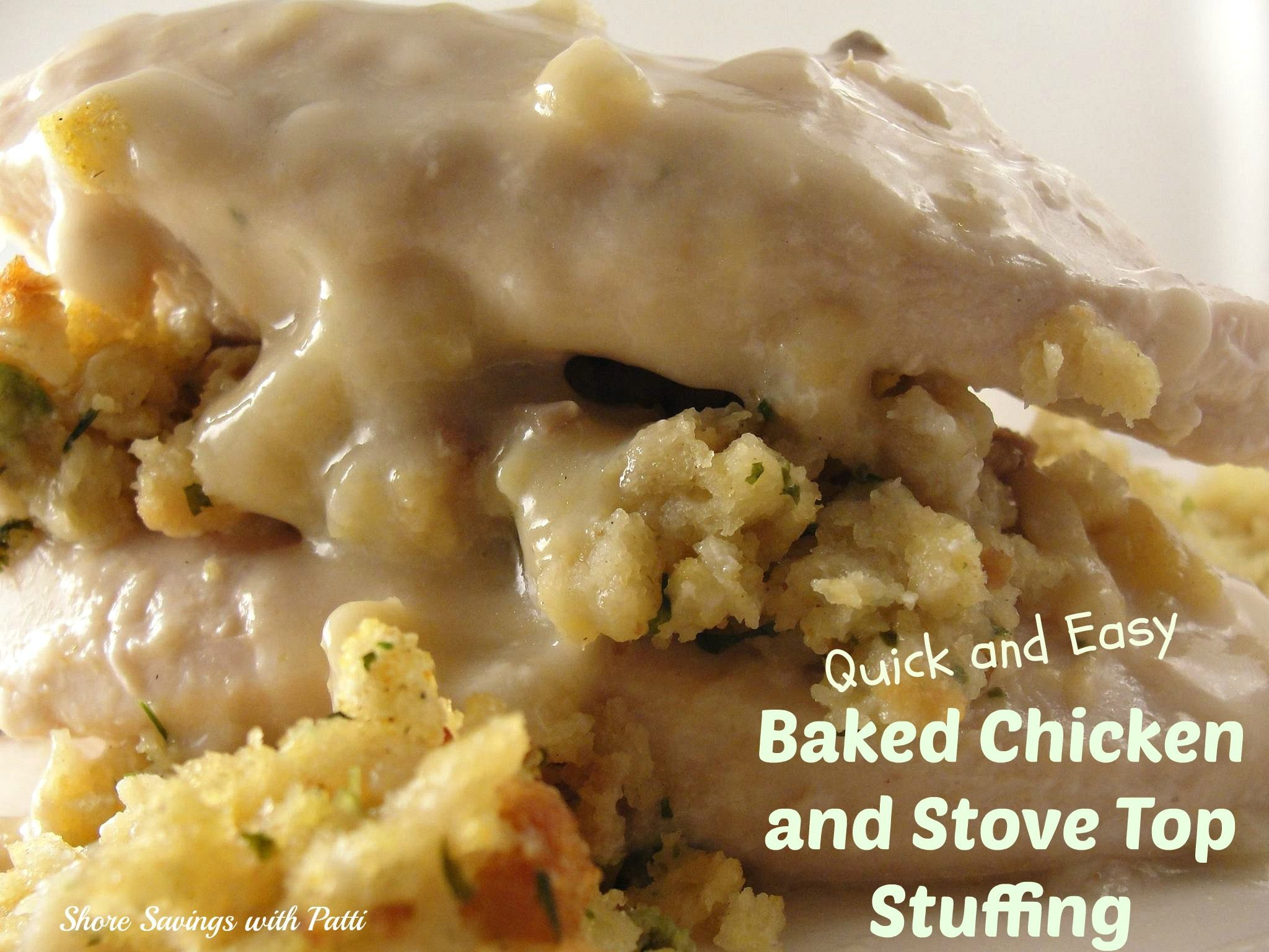 QUICK AND EASY BAKED CHICKEN AND STOVE TOP STUFFING #RECIPE - Shore Savings With Patti