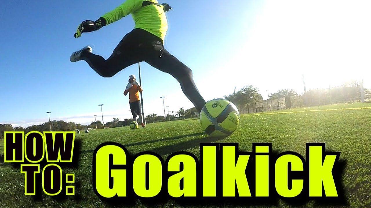 How to Goal kick l Long ball technique l Kick the ball