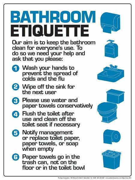 Bathroom Etiquette Bathroom Etiquette Work Etiquette Office