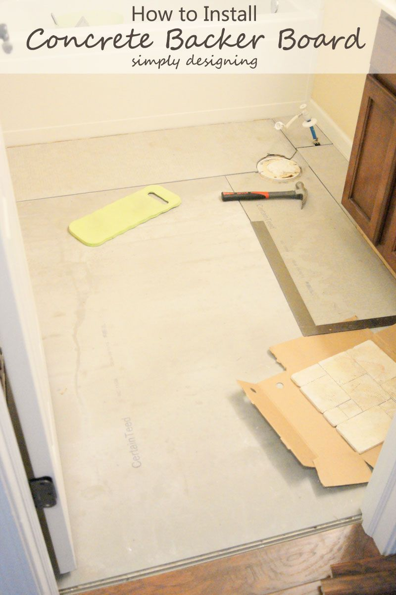 How to Install Concrete Backer Board {Tile Installation: Part 2 ...