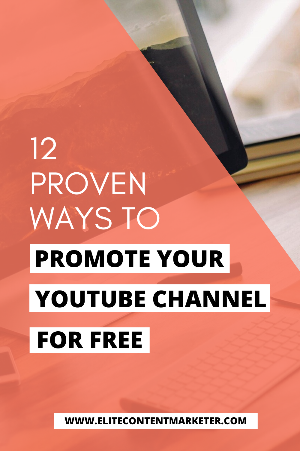 Youtube Marketing Tips How To Promote Your Youtube Channel For Free Elite Content Marketer Youtube Marketing Strategy Youtube Marketing You Youtube