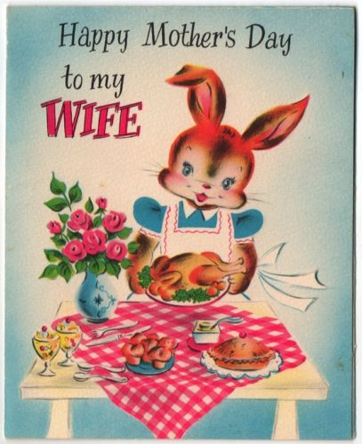 Vintage Greeting Card Bunny Rabbit UNUSED Wife Mother's Day 50s Housewife (O282)