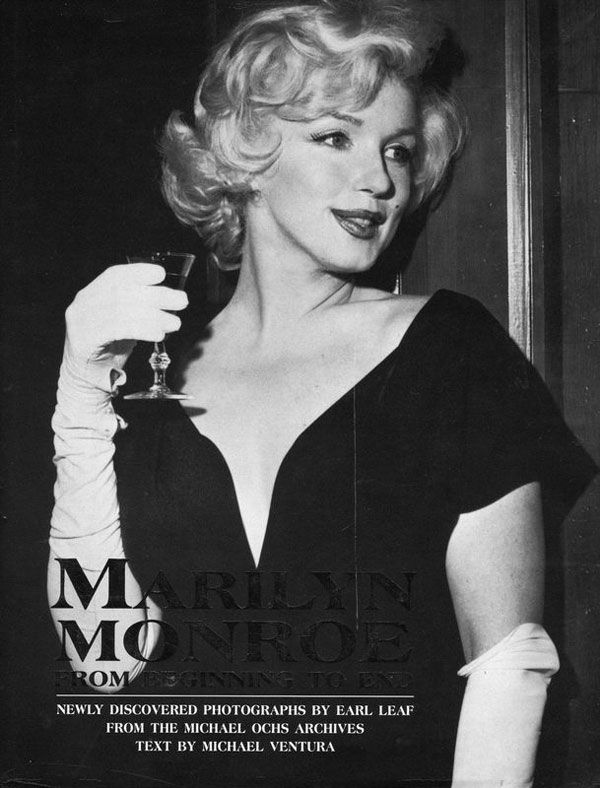 """Marilyn Monroe: From Beginning to End"" - by Michael-Ventura, photos by Earl Leaf."