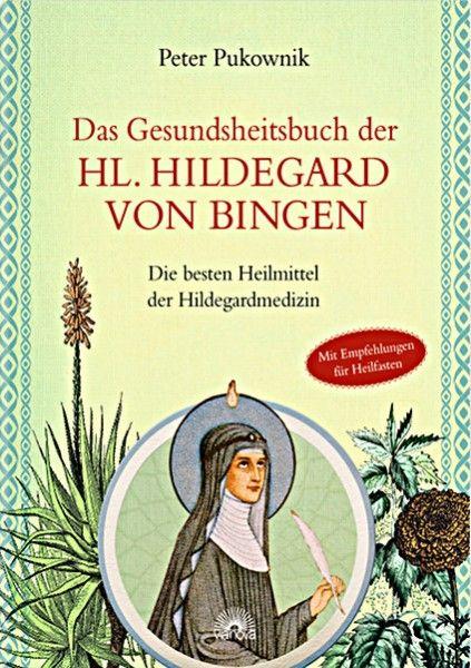 Heilfasten Hildegard Von Bingen