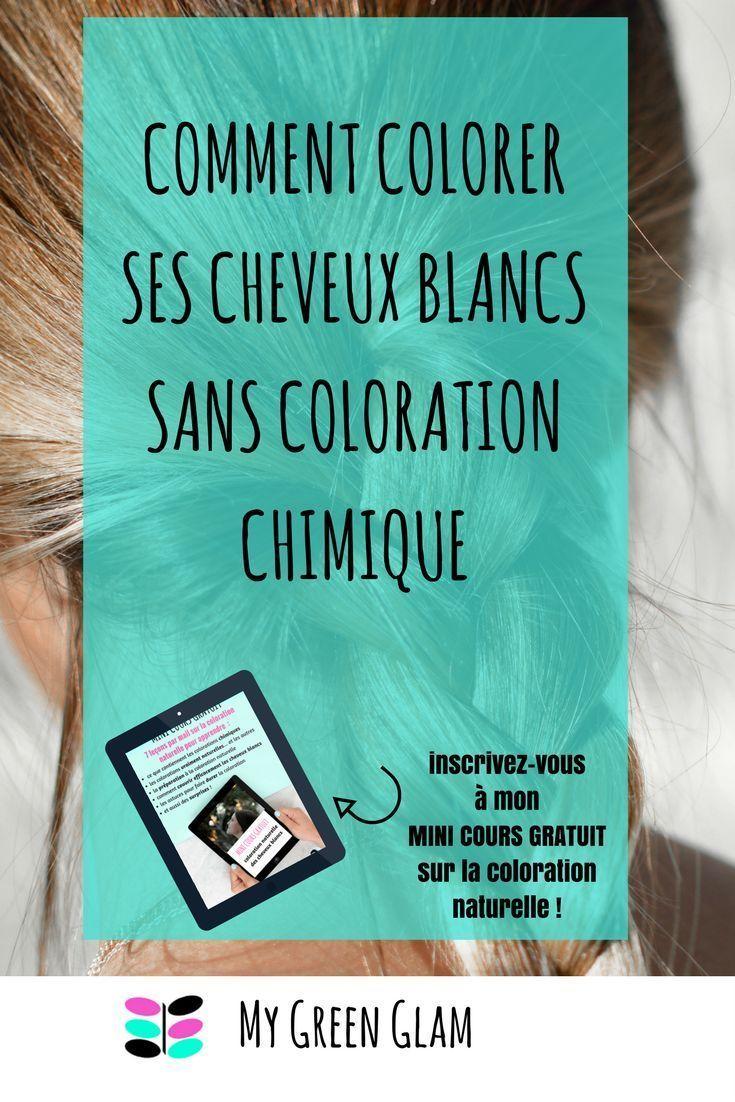 Vous Pensez Que Seules Les Colorations Chimiques Couvrent Les Cheveux Blancs Vous Coloration Naturelle Coloration Naturelle Cheveux Coloration Cheveux Blancs