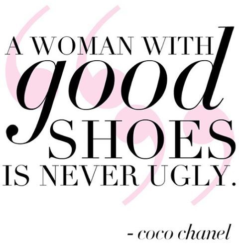 #cocoquotes #shoeaffliction #shoesalwaysfit #buytheshoes #fashionista #fashionistamama