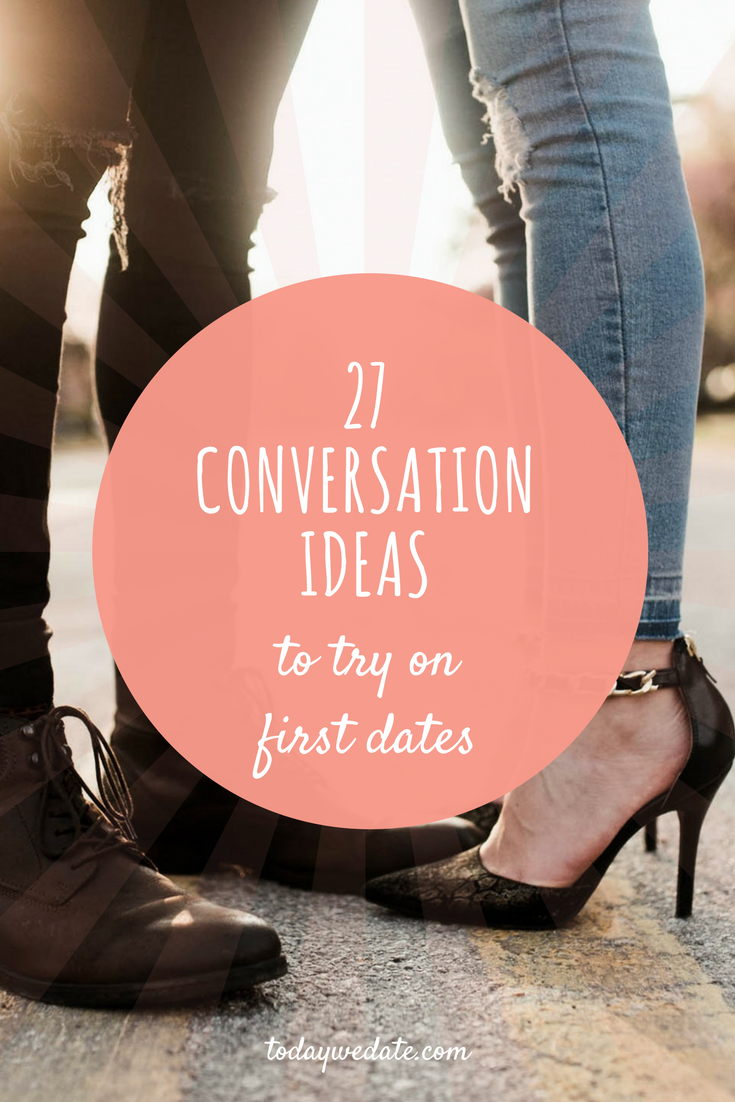 Ideas for first date conversation