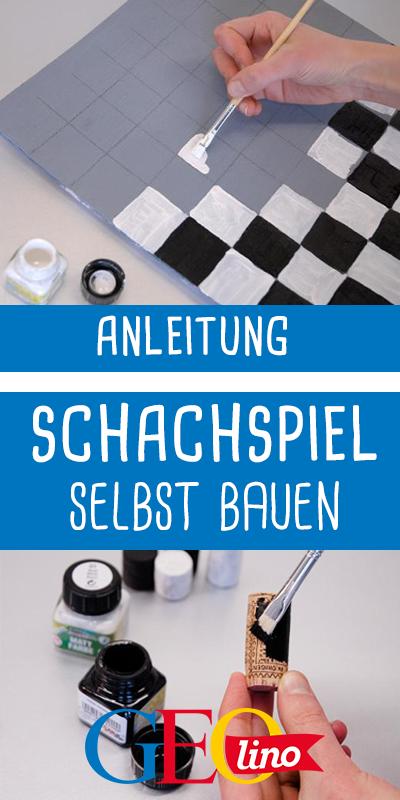Schachspiel Bauen Anleitung Upcycling Basteln Chess Und Diy