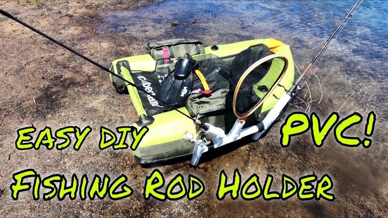 How to make a float tube fishing rod holder easy pvc