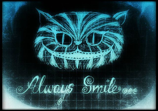 Always Smile Ceshire Cheshirecat Grinsekatze Alice