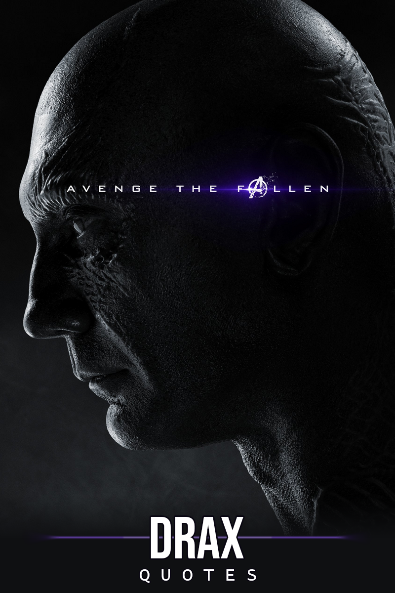 10 Best Drax The Destroyer Quotes Scattered Quotes Marvel Movie Posters Avengers Pictures Avengers