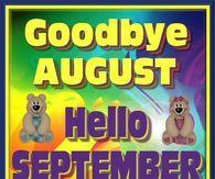 Bear Goodbye August, Hello September