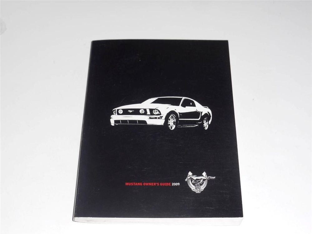 2009 ford mustang owners manual book owners manuals pinterest rh pinterest com 2005 ford mustang manual book 2001 ford mustang manual book