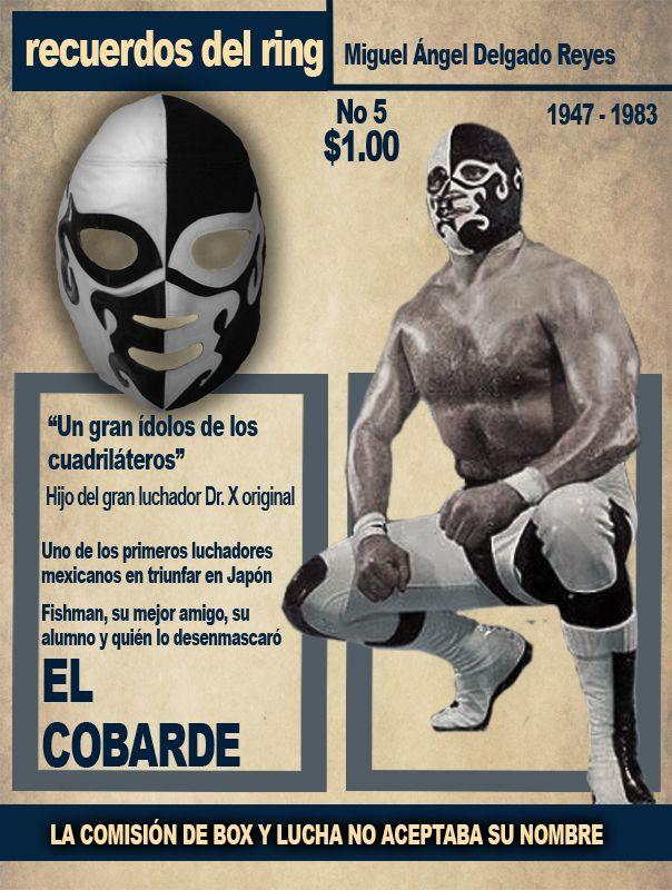 Recuerdos Del Ring El Pancracio Lucha Libre Luchador Mexicano Y