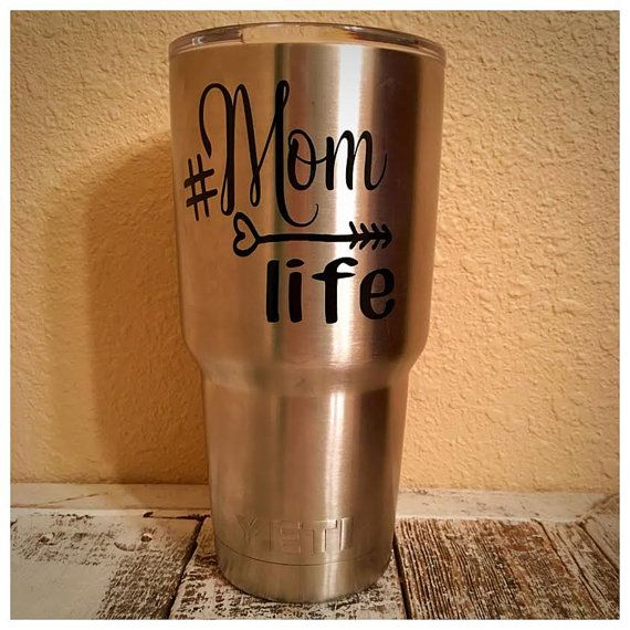 Hashtag Mom Life Decal For Yeti Rtic Tumbler By