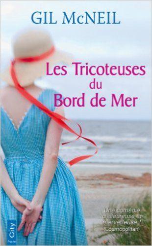 Les Tricoteuses du Bord de Mer eBook: Gil McNeil: Amazon.fr: Boutique Kindle