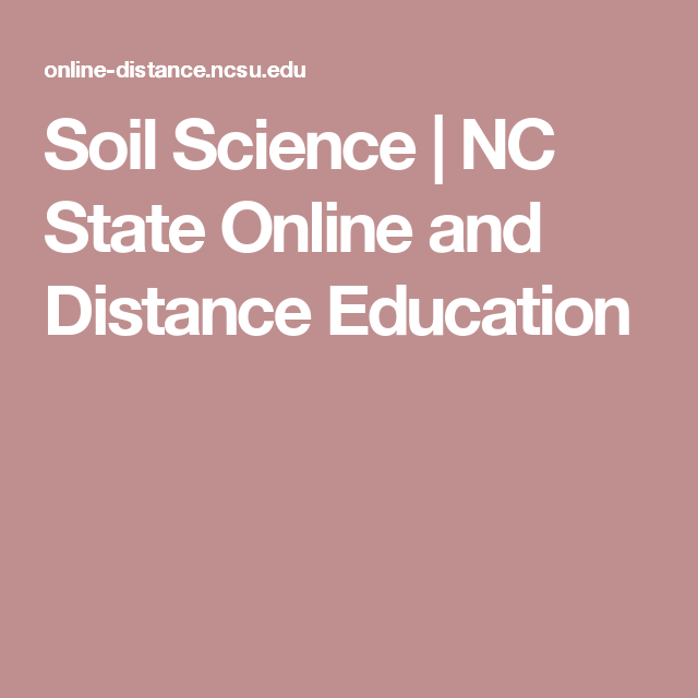 Soil Science Nc State Online And Distance Education Online