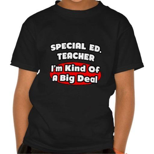 Special Ed TeacherBig Deal T Shirt, Hoodie Sweatshirt