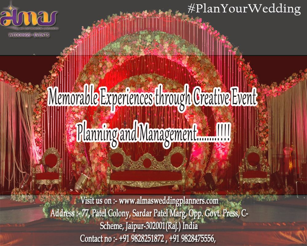 Memorable Experience Through Creative Event Planning And Management Planyourwedding With Almas Weddings Planner Call Now For Bo