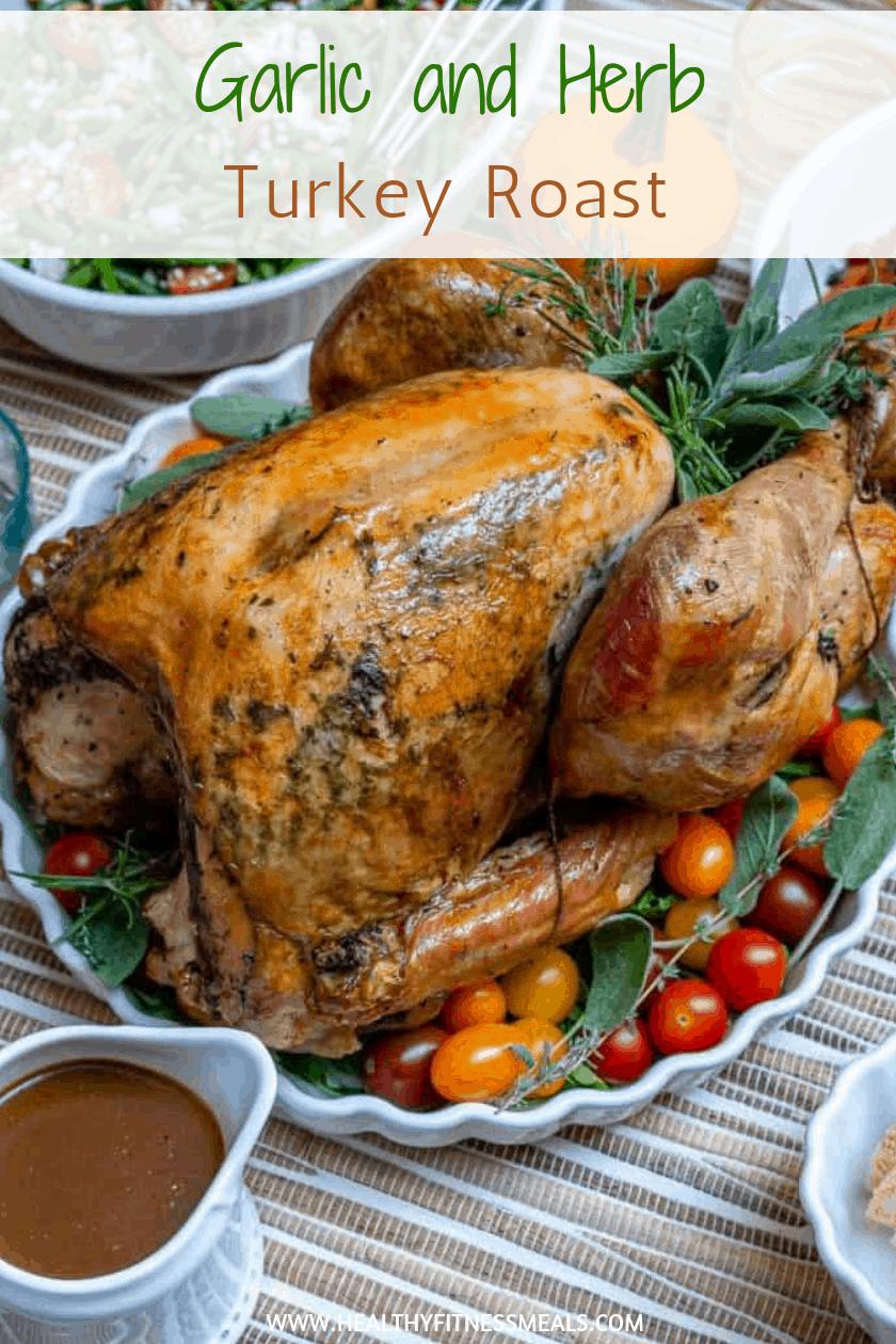 Easy Garlic Roasted Turkey Recipe Turkey recipes