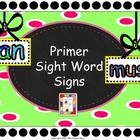 Primer Sight Word Signs by The Primary Place | Teachers Pay Teachers