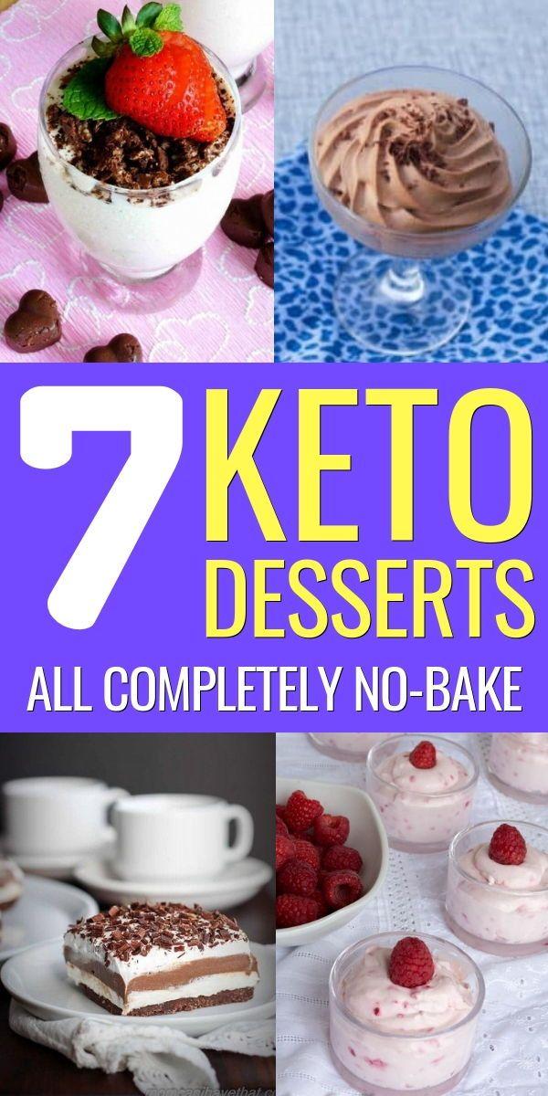 7 Easy Keto Dessert Recipes No Bake Ketogenic Diet Desserts Keto Dessert Recipes Keto Dessert Easy Diet Desserts