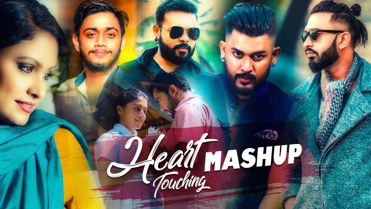 Heart Touching Mashup 2019 Zack N Sinhala Remix Song Sinhala Dj Dj Songs Mashup Songs