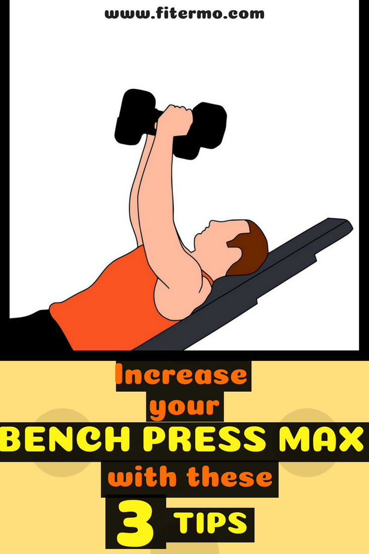 Increase Bench Press Strength With These 3 Tips Workouts