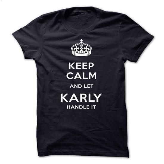 Keep Calm And Let KARLY Handle It - #baggy hoodie #pullover sweater. MORE INFO => https://www.sunfrog.com/Automotive/Keep-Calm-And-Let-KARLY-Handle-It-qydqt.html?68278