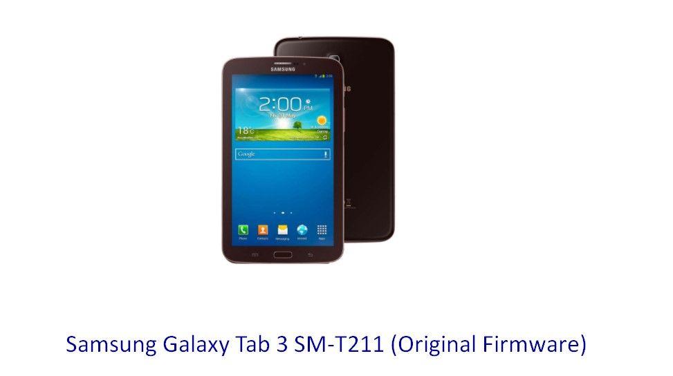 Samsung Galaxy Tab 3 SM-T211 (Original Firmware) - Stock Rom