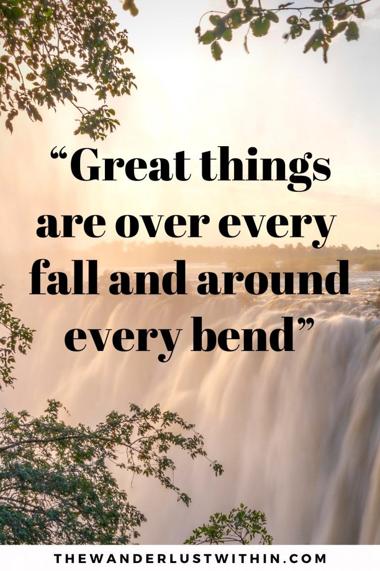 80 Best Waterfall Quotes For 2020 The Wanderlust Within In 2020 Waterfall Quotes Funny Travel Quotes Adventure Quotes
