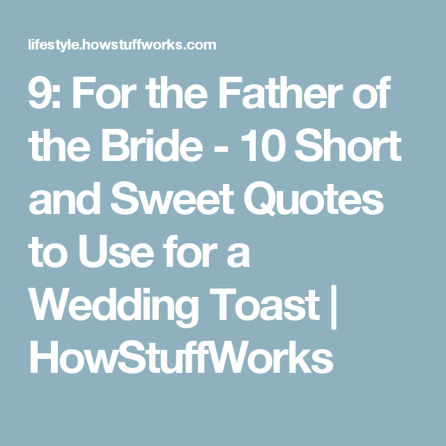 10 Short And Sweet Quotes To Use For A Wedding Toast