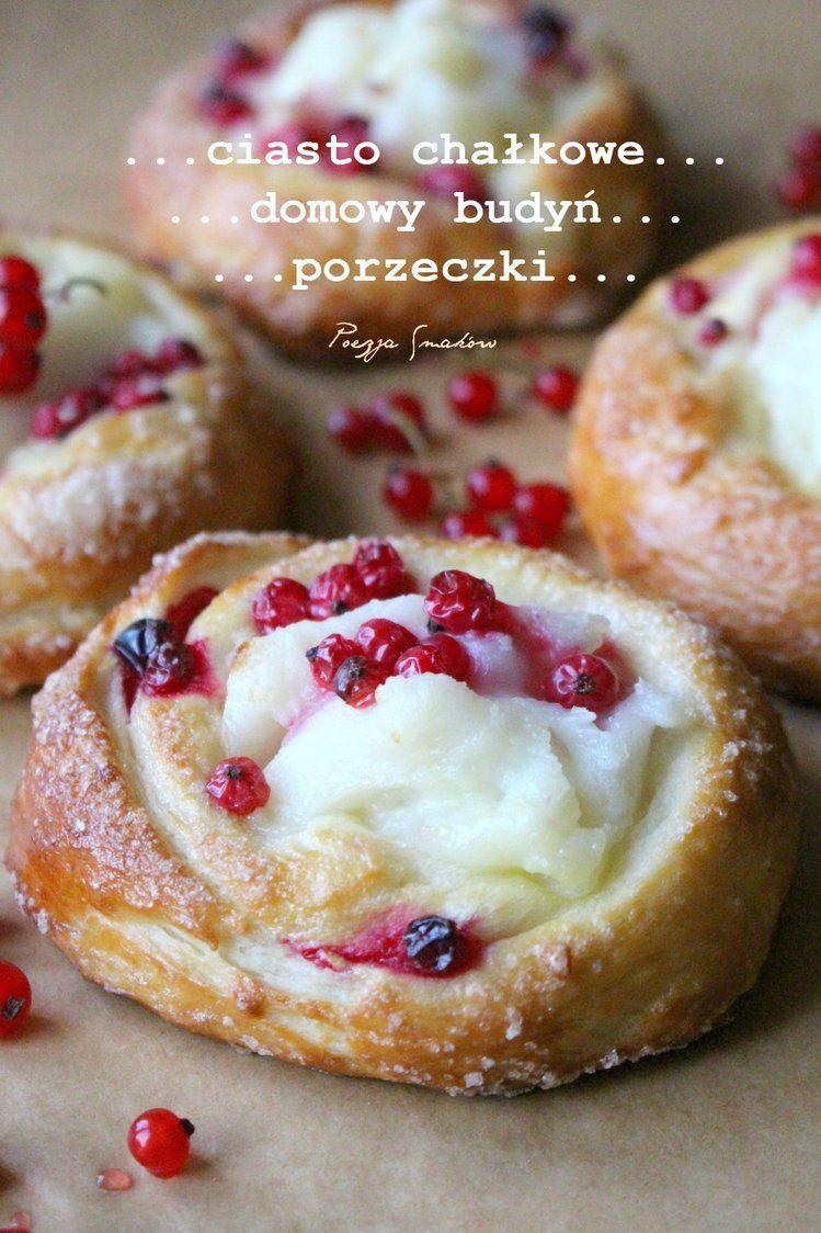 Gniazda Drozdzowe Faszerowane Domowym Budyniem I Porzeczkami Culinary Recipes Desserts Cooking And Baking