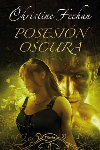 Posesión oscura // Christine Feehan (Ediciones Urano) http://www.titania.org/index.php?id=611