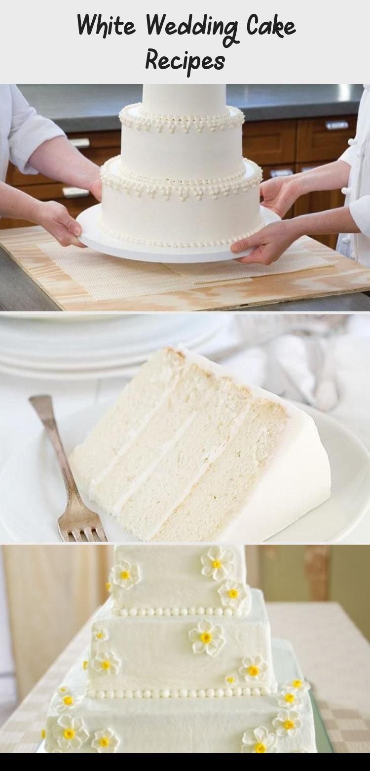 White Wedding Cake Recipes In 2020 Wedding Cake Recipe Wedding Cakes White Wedding Cake
