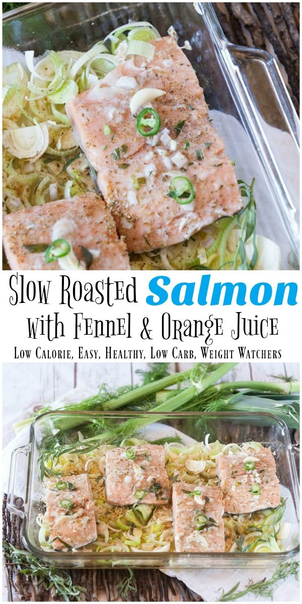 Slow roasted salmon with fennel and orange juice recipe salmon perfectly cooked salmon easy healthy and diet friendly ccuart Image collections