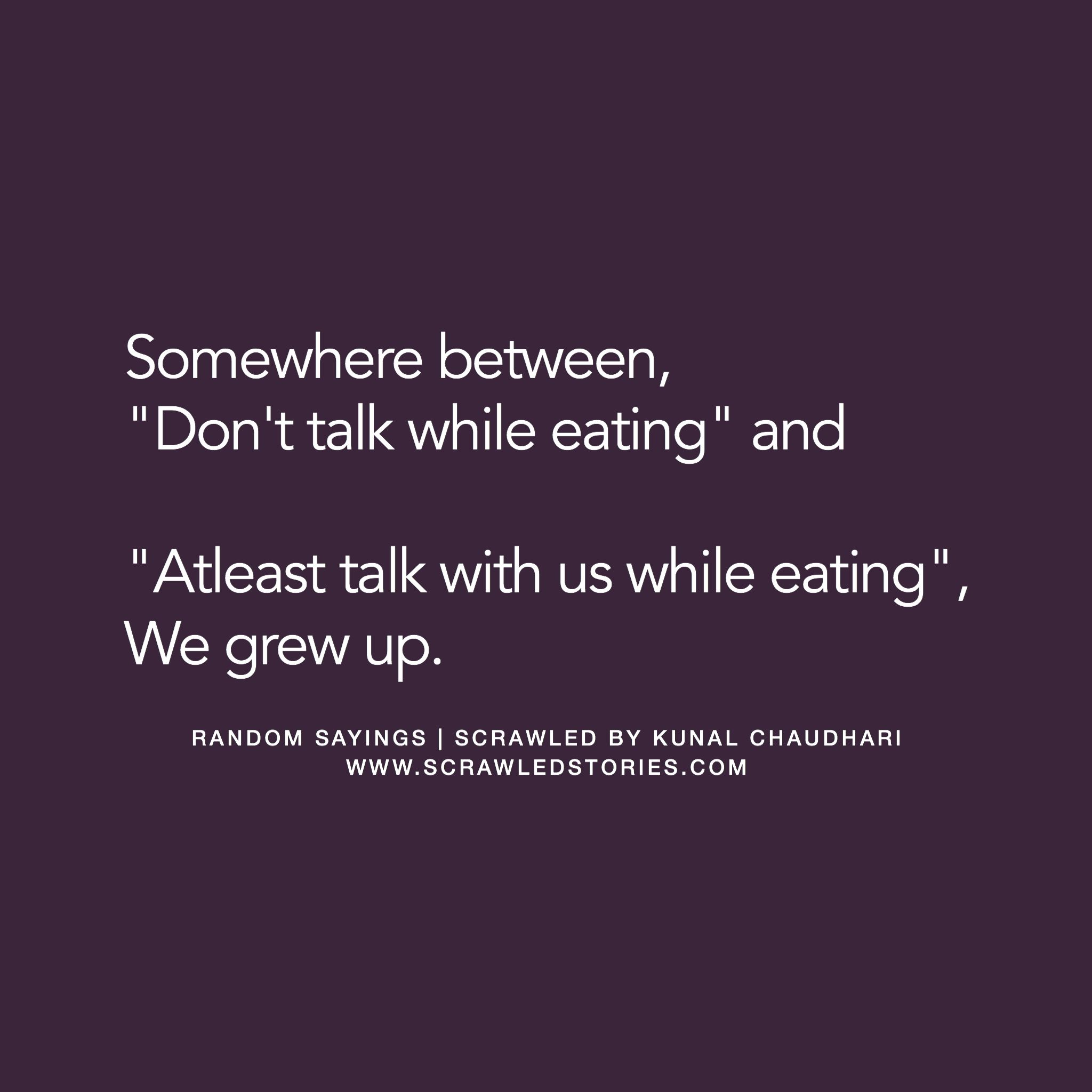 A Life Is In Between These Two Sentences From Childhood To The Adulthood Scrawled Stories Heartfelt Quotes Memories Quotes Reality Quotes