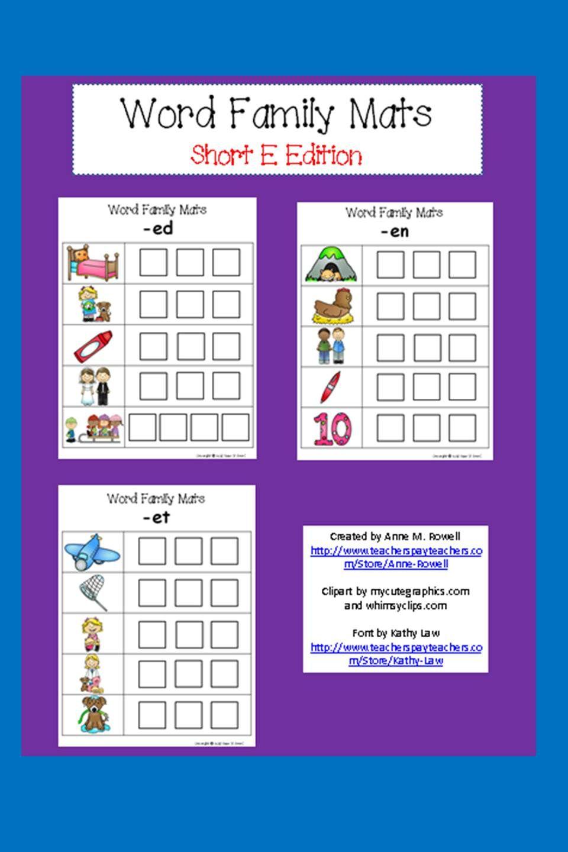 Word Family Mats Short E Word Families Kindergarten Word Families Word Family Activities