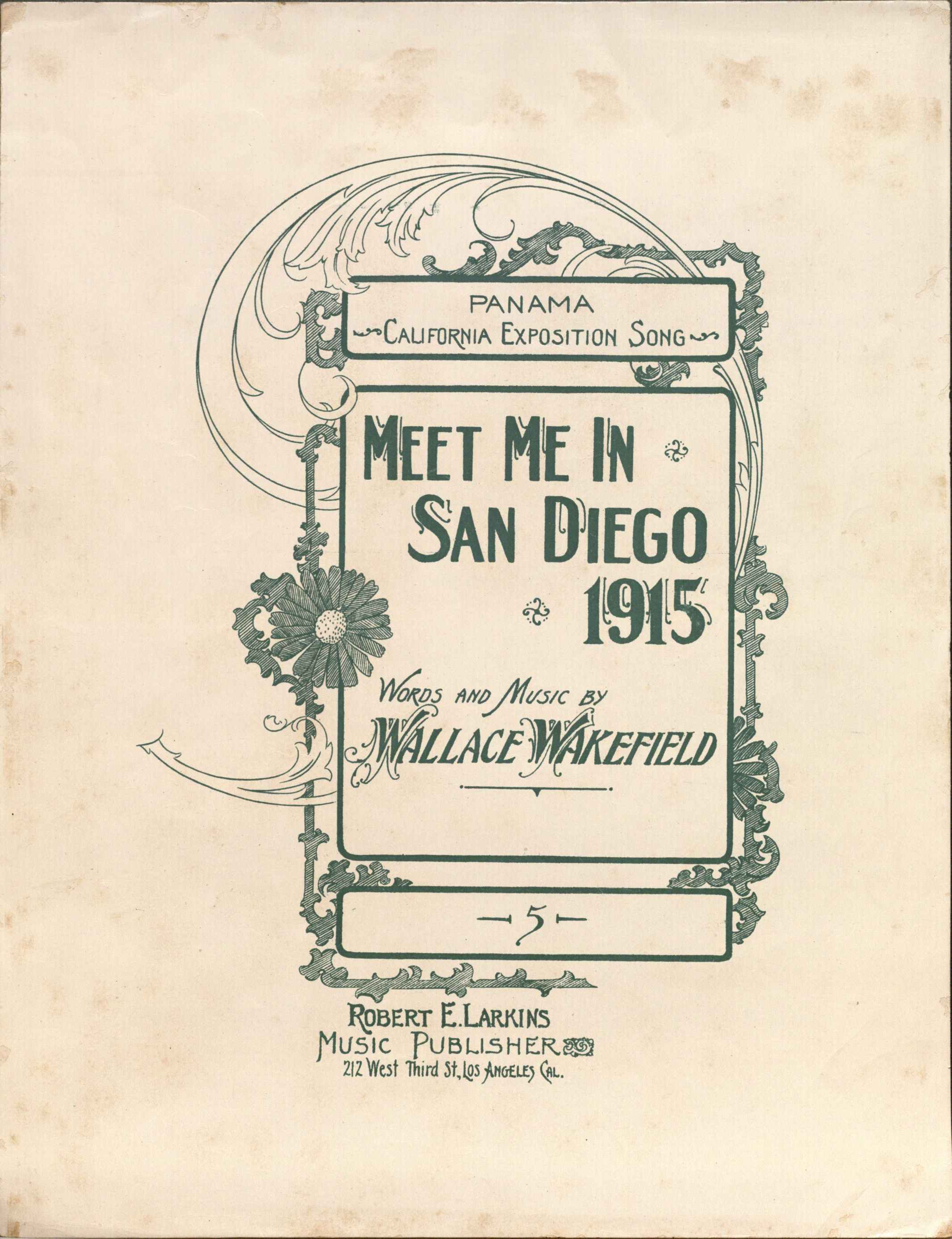 Meet Me in San Diego 1915.  Vince Meades Sheet Music Collection.