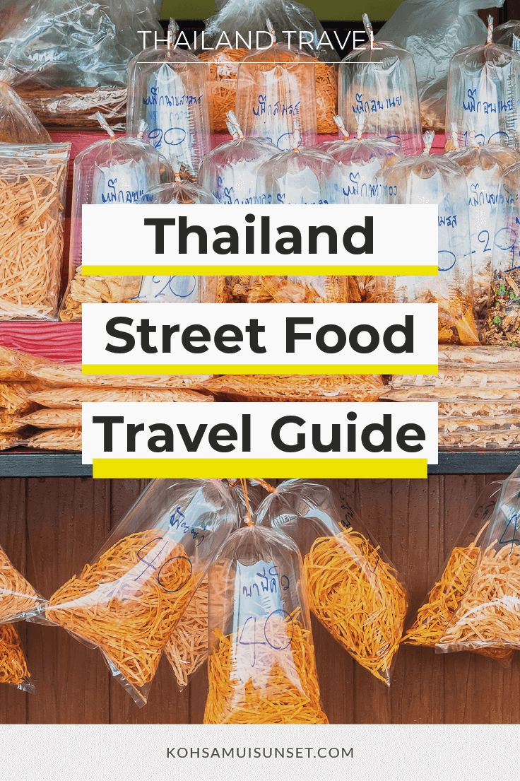 Thailand's Best Street Food: A Guide For The Fearful Foodie