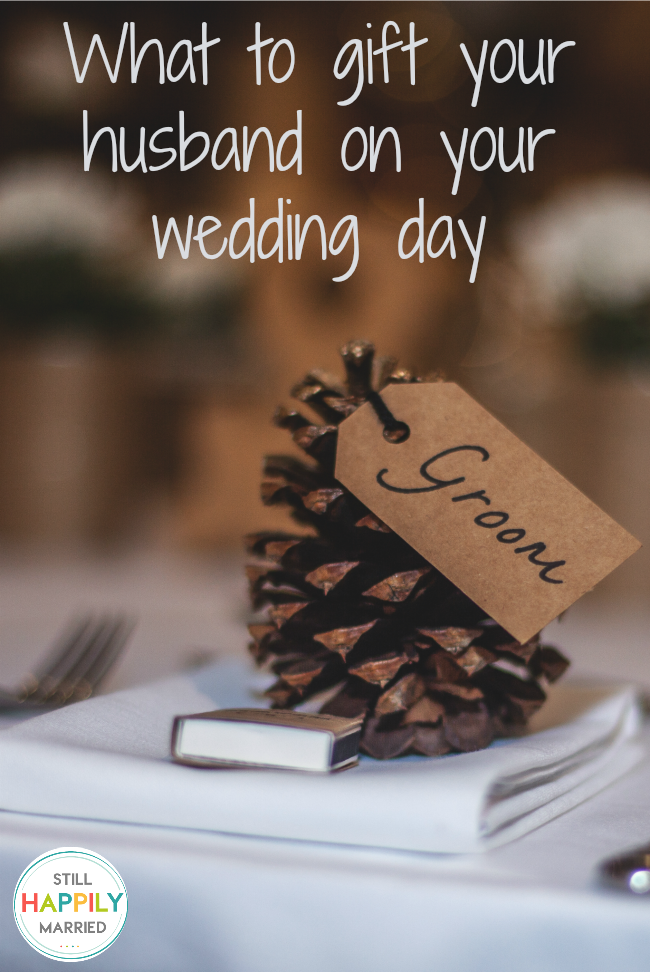 Weddings What To Gift Your Husband