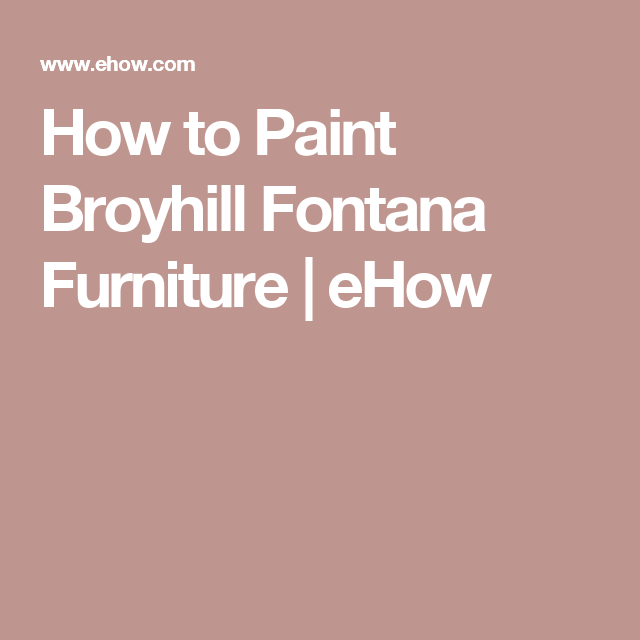 How to Paint Broyhill Fontana Furniture | Master bedroom, Chalk ...