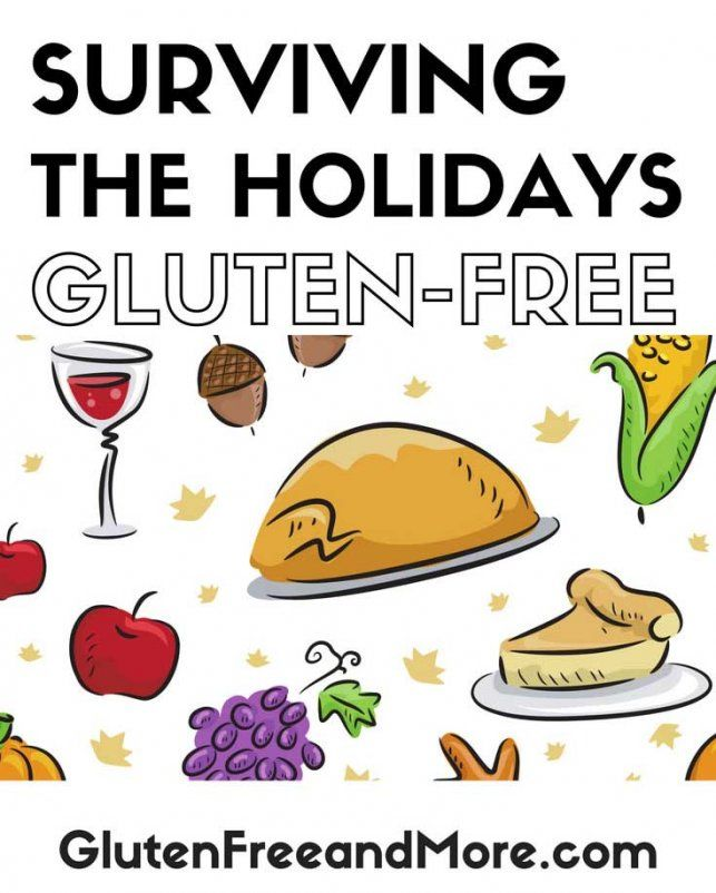 10 Survival Tips For Gluten Free Holiday Parties Gluten Free