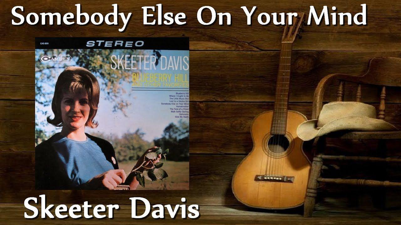 Skeeter Davis Somebody Else On Your Mind Jerry Lee Lewis